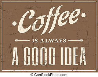 Retro Coffee Poster - Vintage style coffee poster.