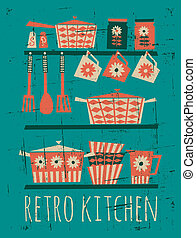 Retro Kitchen Poster - Poster with kitchen items in retro...