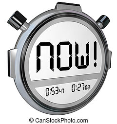 Now Word Stopwatch Timer Clock - The word Now on a stopwatch...