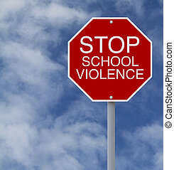 Stop School Violence - A conceptual stop sign on school...