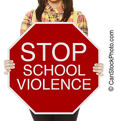 Stop School Violence - A student holding a conceptual stop...