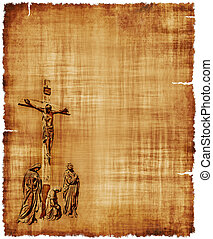 Crucifixion of Christ Parchment - An old worn parchment...