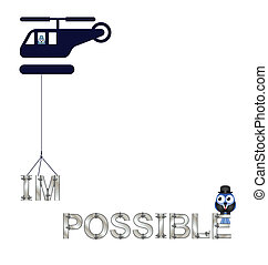 making the impossible possible - Concept of making the...