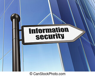 Protection concept: Information Security on Business Building background, 3d render