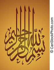Bismillah (In the name of God) Arabic calligraphy text on...