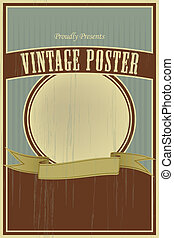 Vintage poster - Vector template for vintage posters