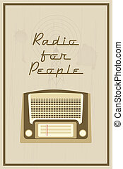 Radio for people - Retro vector poster with vintage radio...