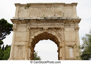 Triumphal Arch of Titus - Arch in Rome, erected by the...