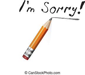 Say sorry with a text message on paper and pencil. Vector...