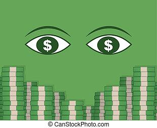 Eyeing Money Stacks - Two large eyes looking at stacks of...