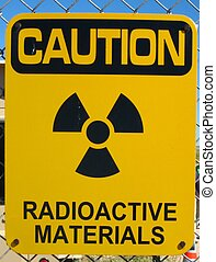 Radioactive materials - Sign warning for the presence of...