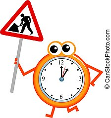 maintenance time - Mr clock man holding a road sign warning...