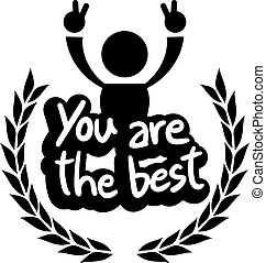 Icon you are the best - Creative design of icon you are the...