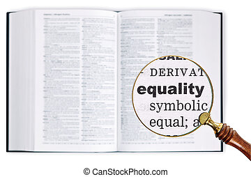 Equality through a magnifying glass over Dictionary. - A...