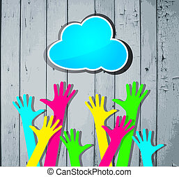 happy colorful hands with blue cloud on a striped wooden...