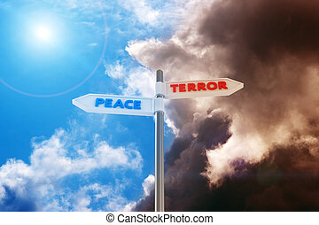 "Peace vs Terror - Road sign ""Peace-Terror"" against a..."