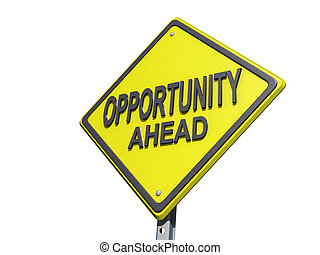 Opportunity Ahead Sign White Background