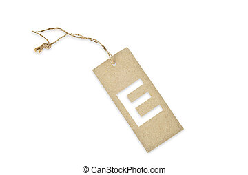 Brown paper tag with letter E cut