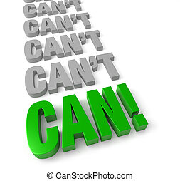 "Positive, ""Can Do"" Attitude"
