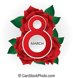 8 march Women's Day card with lush roses (vector). Red roses...