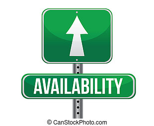 availability road sign illustration design over a white...