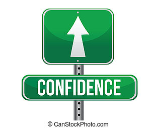 confidence road sign illustration design over a white...
