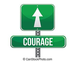 courage road sign illustration design