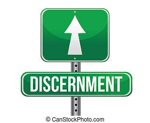discernment road sign illustration design over a white...