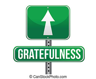 gratefulness road sign illustration design over a white...
