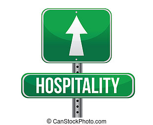 hospitality road sign illustration design over a white...
