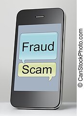 Mobile phone with scam and fraud message speech bubble -...