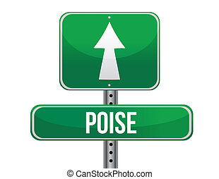 poise road sign illustration design over a white background