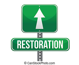 restoration road sign illustration design over a white...