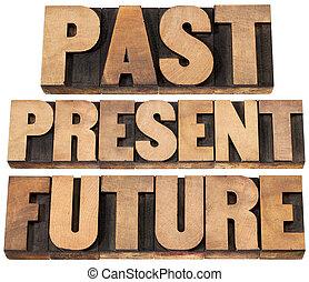 futuro, passado, presente