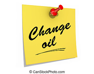 Change Oil White Background - A note pinned to a white...