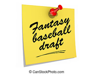 Fantasy Baseball Draft White Background - A note pinned to a...