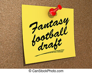 Fantasy Football Draft - A note pinned to a cork board with...