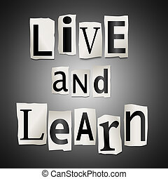 Live and learn concept. - Illustration depicting cut out...