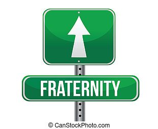 fraternity road sign illustration design over a white...