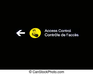 Access control sign at Canadian International airport.