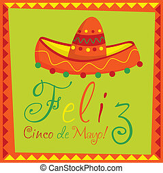 "Feliz Cinco De Mayo! - ""Feliz Cinco de Mayo"" (Happy 5th of..."