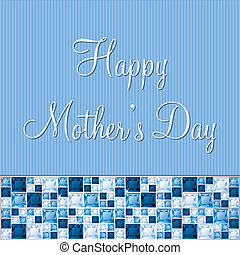 Happy Mothers Day - Blue two toned Mothers Day gem card in...