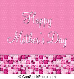 Happy Mother's Day! - Pink two toned Mother's Day gem card...