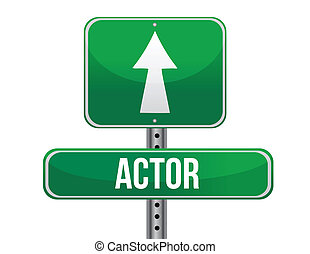 actor road sign illustration design over a white background