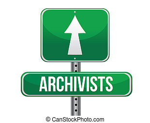 archivist road sign illustration design over a white...