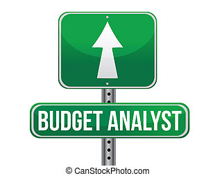 budget analyst road sign illustration design over a white...