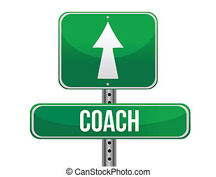 coach road sign illustration design over a white background