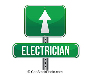 electrician road sign illustration design over a white...