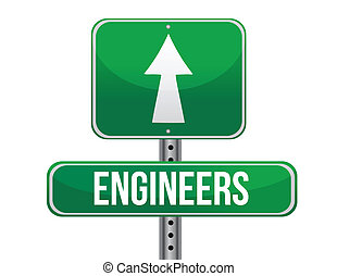 engineers road sign illustration design over a white...