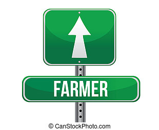 farmer road sign illustration design over a white background